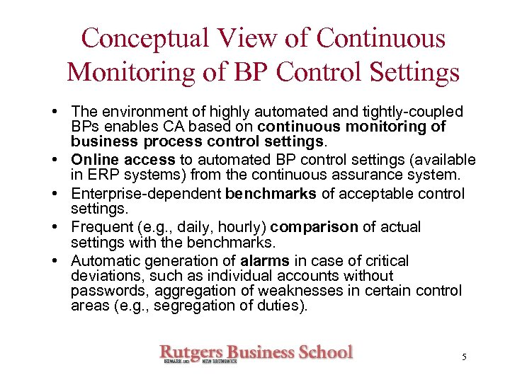 Conceptual View of Continuous Monitoring of BP Control Settings • The environment of highly