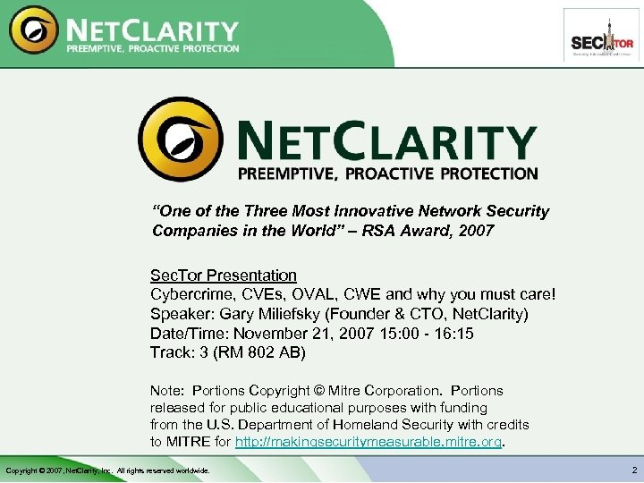 """""""One of the Three Most Innovative Network Security Companies in the World"""" – RSA"""