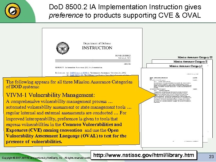 Do. D 8500. 2 IA Implementation Instruction gives preference to products supporting CVE &