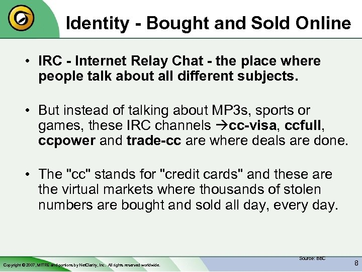 Identity - Bought and Sold Online • IRC - Internet Relay Chat - the