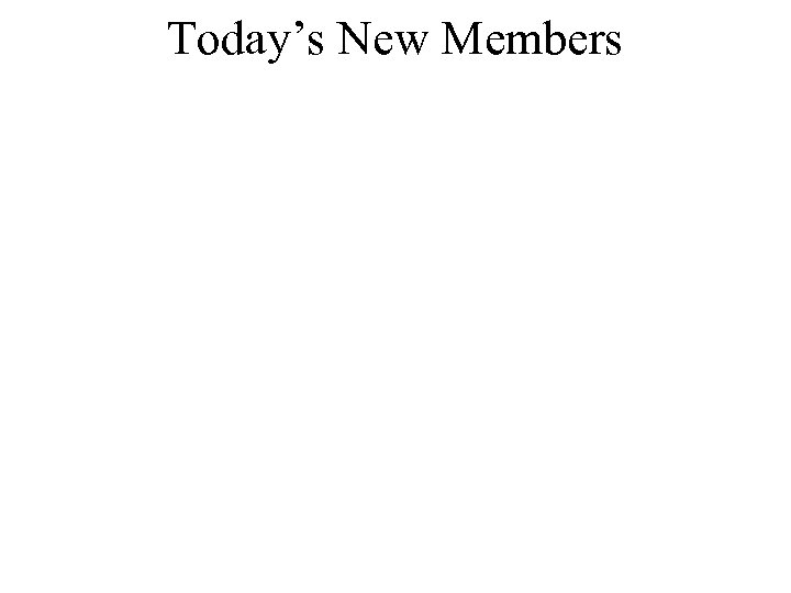 Today's New Members