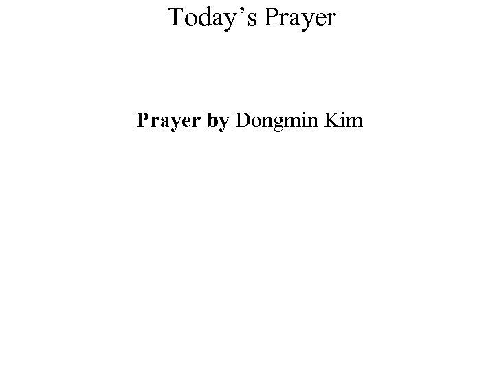 Today's Prayer by Dongmin Kim