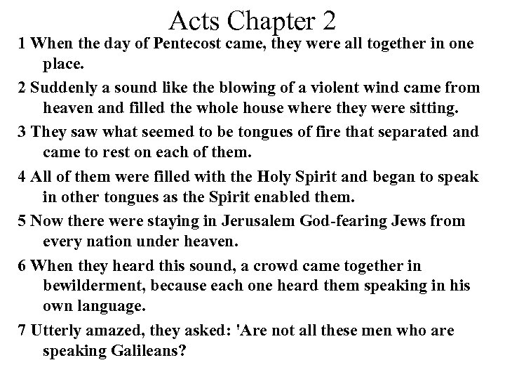 Acts Chapter 2 1 When the day of Pentecost came, they were all together