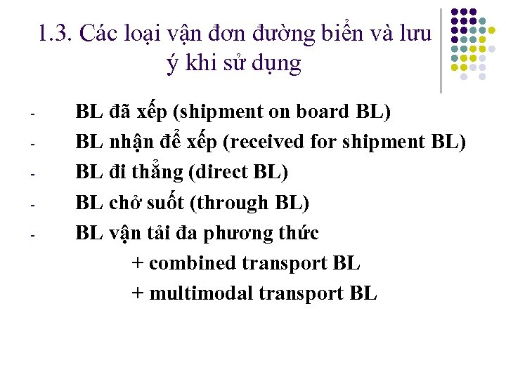 1. 3. Các loại vận đơn đường biển và lưu ý khi sử dụng