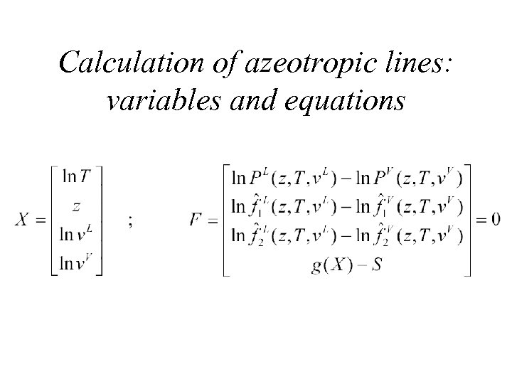 Calculation of azeotropic lines: variables and equations