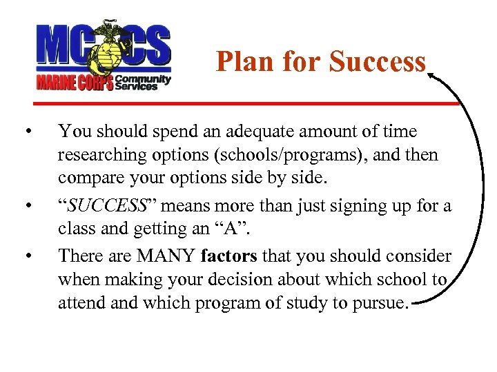 Plan for Success • • • You should spend an adequate amount of time
