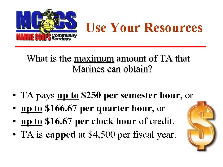 Use Your Resources What is the maximum amount of TA that Marines can obtain?