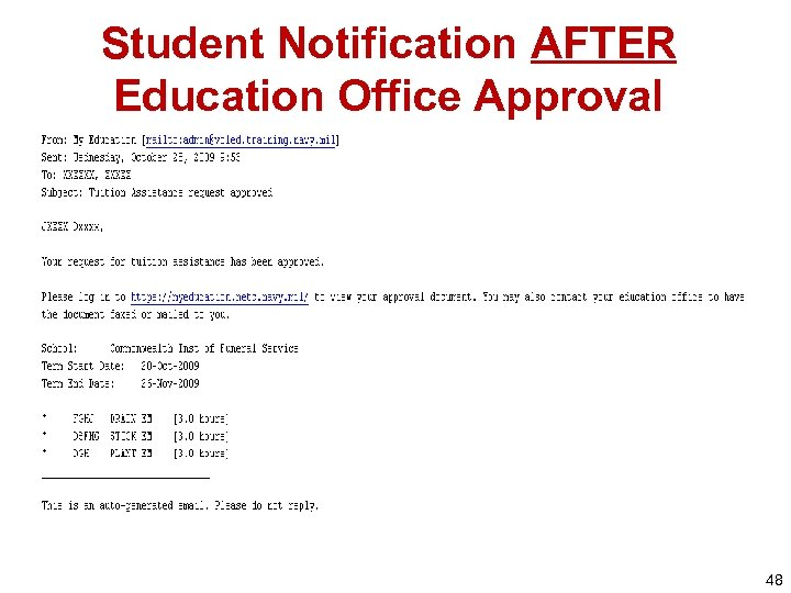 Student Notification AFTER Education Office Approval 48