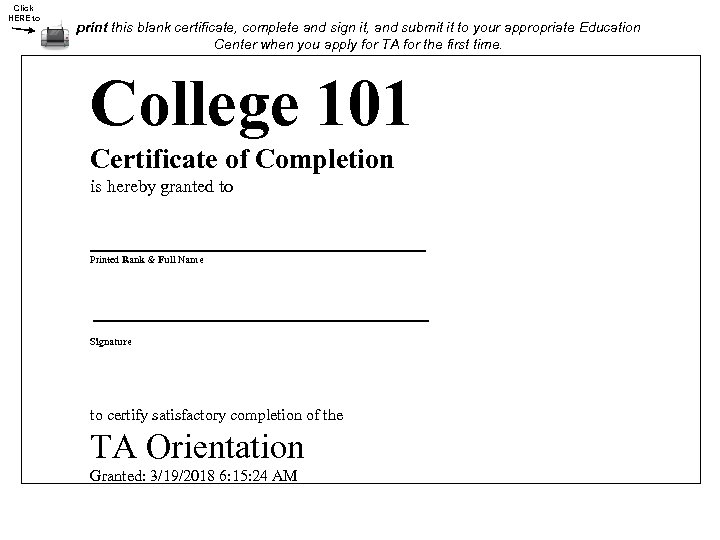 Click HERE to print this blank certificate, complete and sign it, and submit it