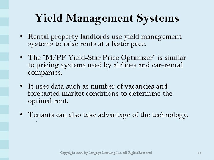 Yield Management Systems • Rental property landlords use yield management systems to raise rents