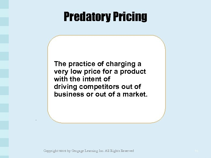 Predatory Pricing The practice of charging a very low price for a product with
