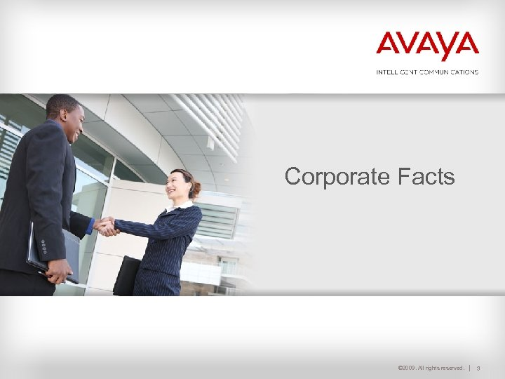 Corporate Facts © 2009. All rights reserved. 3