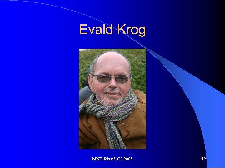 Evald Krog MND félagið-GS 2008 19