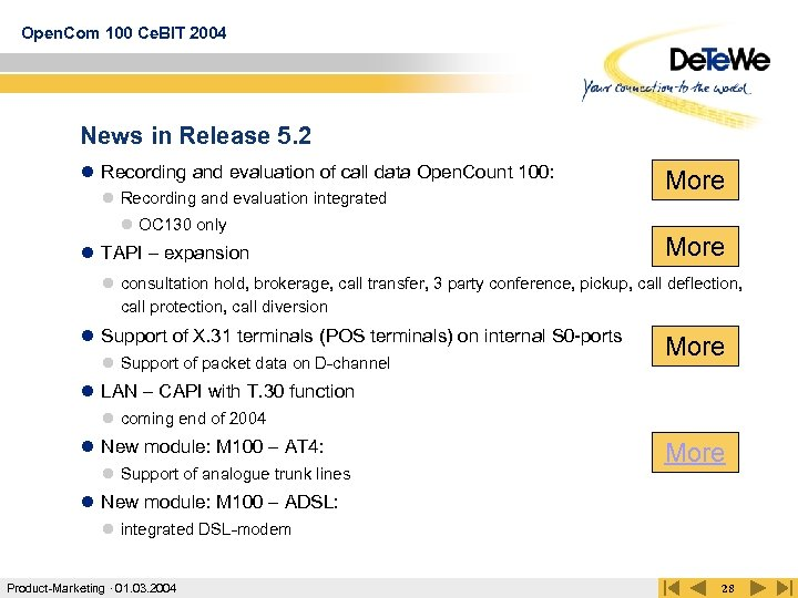 Open. Com 100 Ce. BIT 2004 News in Release 5. 2 l Recording and