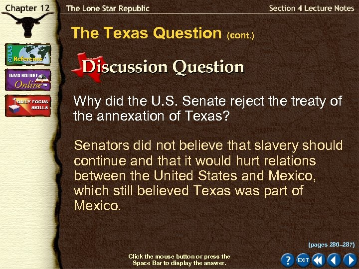 The Texas Question (cont. ) Why did the U. S. Senate reject the treaty