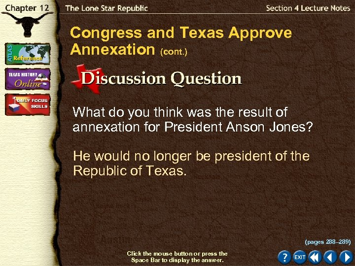 Congress and Texas Approve Annexation (cont. ) What do you think was the result