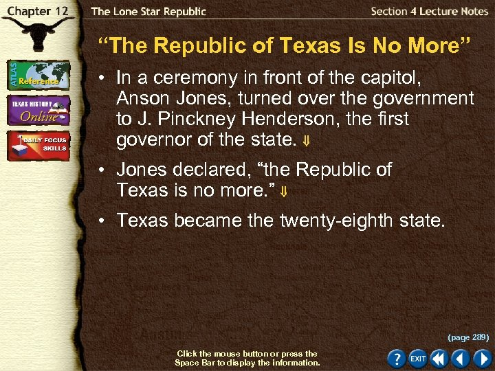 """The Republic of Texas Is No More"" • In a ceremony in front of"
