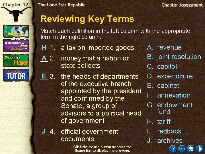Reviewing Key Terms Match each definition in the left column with the appropriate term