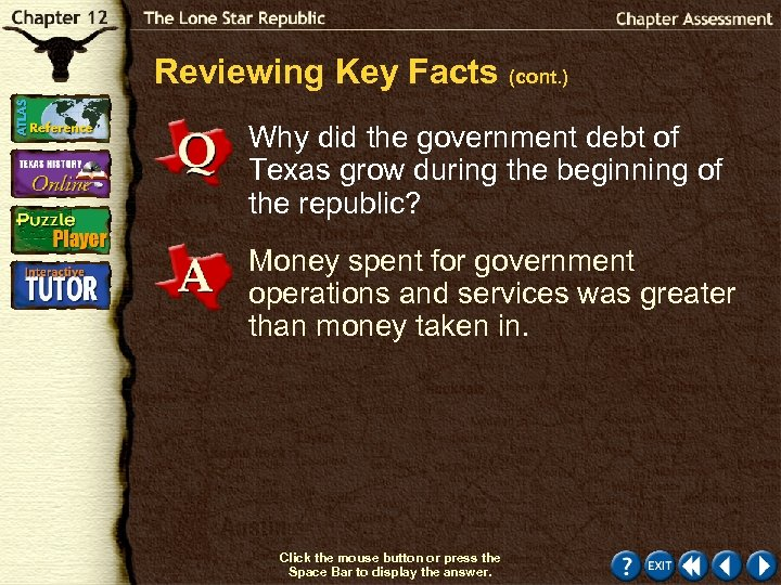 Reviewing Key Facts (cont. ) Why did the government debt of Texas grow during