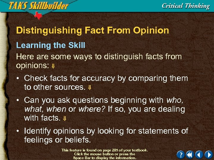 Distinguishing Fact From Opinion Learning the Skill Here are some ways to distinguish facts