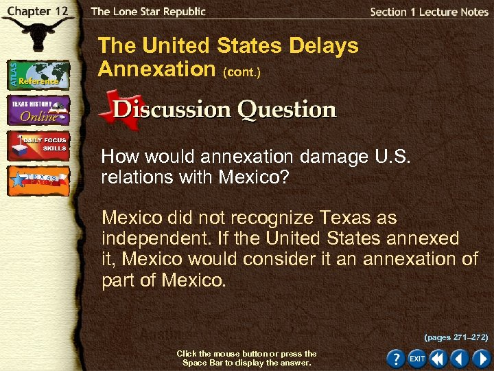 The United States Delays Annexation (cont. ) How would annexation damage U. S. relations