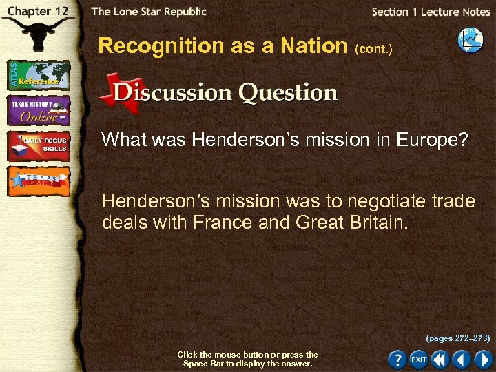 Recognition as a Nation (cont. ) What was Henderson's mission in Europe? Henderson's mission