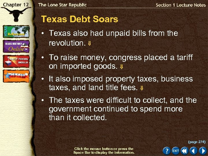 Texas Debt Soars • Texas also had unpaid bills from the revolution. • To