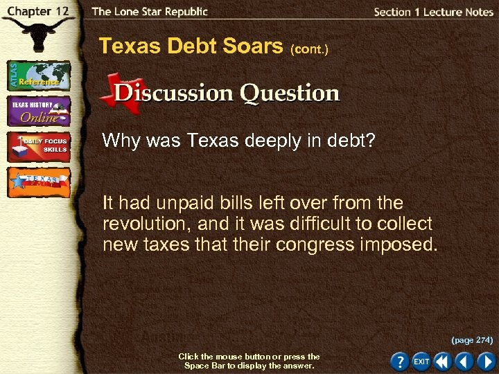 Texas Debt Soars (cont. ) Why was Texas deeply in debt? It had unpaid