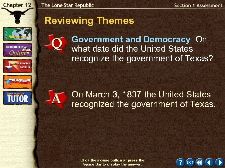 Reviewing Themes Government and Democracy On what date did the United States recognize the