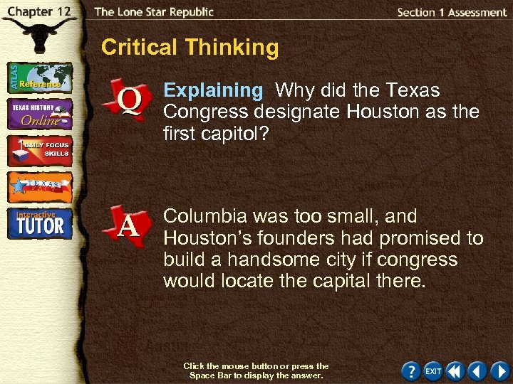 Critical Thinking Explaining Why did the Texas Congress designate Houston as the first capitol?