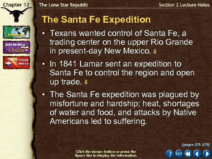 The Santa Fe Expedition • Texans wanted control of Santa Fe, a trading center
