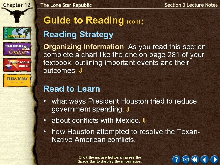 Guide to Reading (cont. ) Reading Strategy Organizing Information As you read this section,