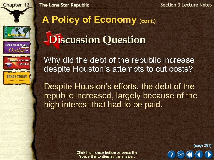 A Policy of Economy (cont. ) Why did the debt of the republic increase