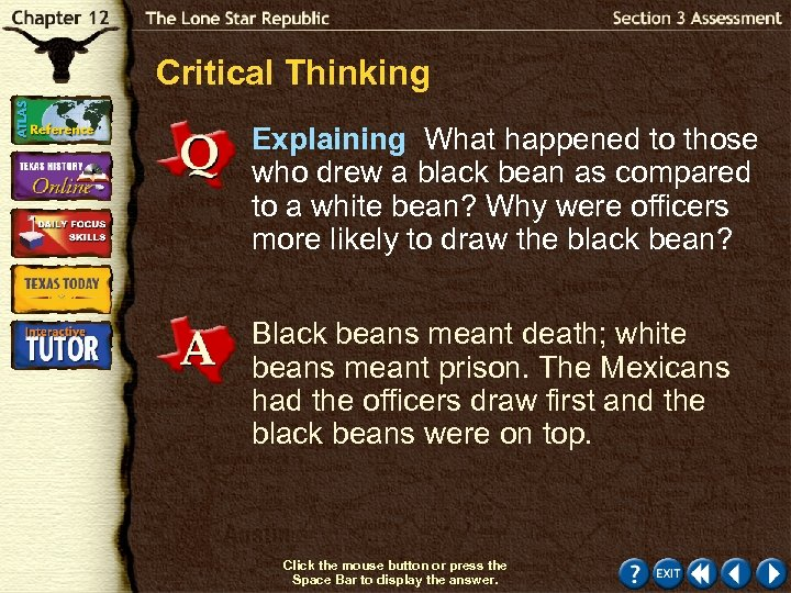 Critical Thinking Explaining What happened to those who drew a black bean as compared