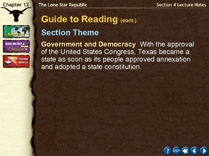 Guide to Reading (cont. ) Section Theme Government and Democracy With the approval of