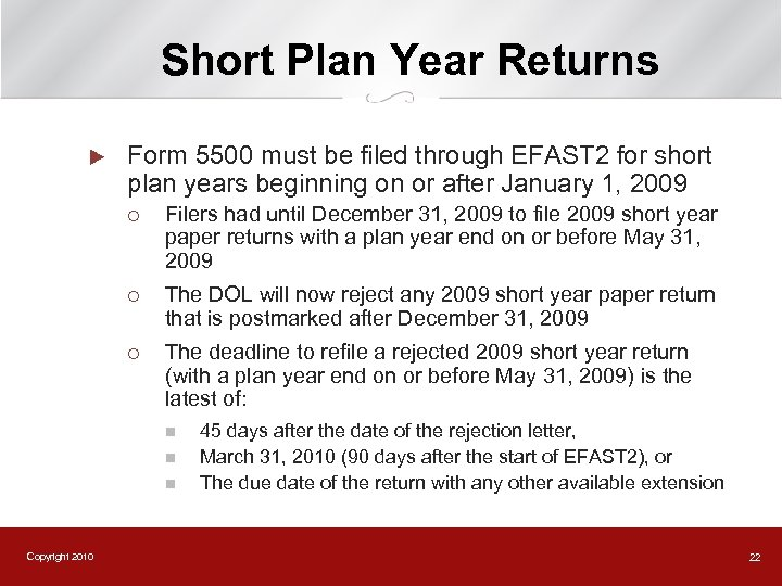 Short Plan Year Returns u Form 5500 must be filed through EFAST 2 for