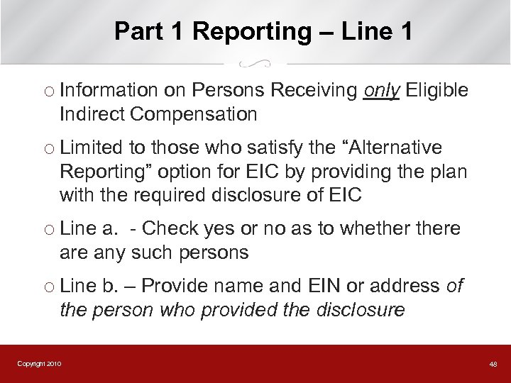 Part 1 Reporting – Line 1 ¡ Information on Persons Receiving only Eligible Indirect