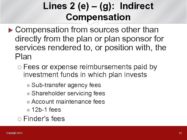 Lines 2 (e) – (g): Indirect Compensation u Compensation from sources other than directly