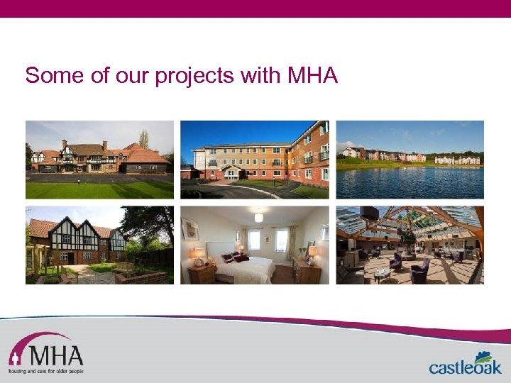 Some of our projects with MHA