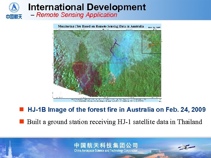 International Development – Remote Sensing Application n HJ-1 B Image of the forest fire