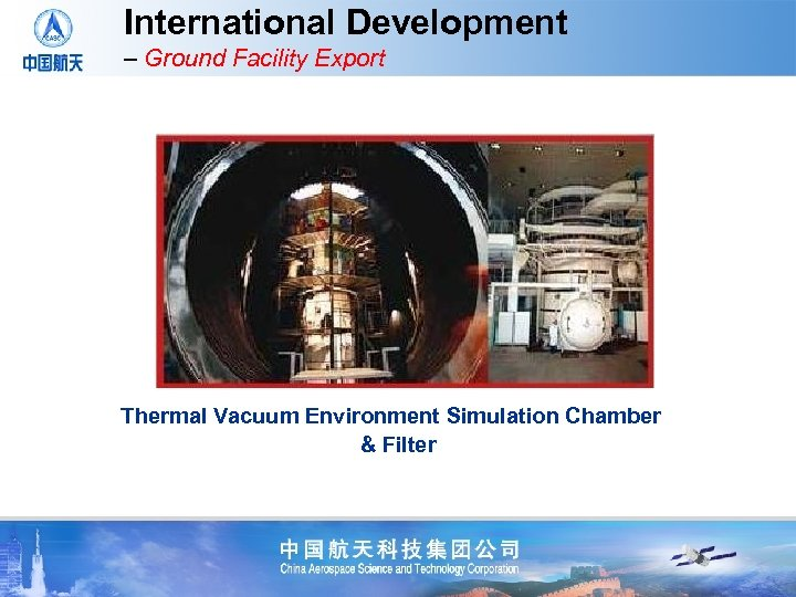 International Development – Ground Facility Export Thermal Vacuum Environment Simulation Chamber & Filter