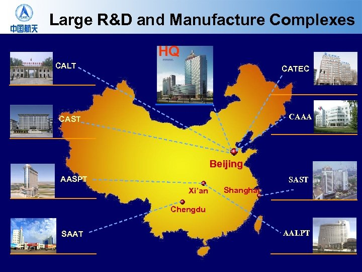 Large R&D and Manufacture Complexes HQ CALT CATEC CAAA CAST Beijing AASPT SAST Xi'an