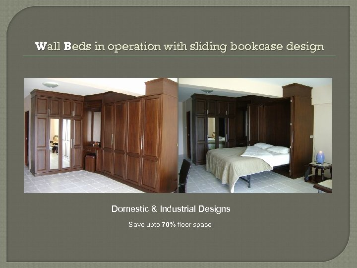 Wall Beds in operation with sliding bookcase design Domestic & Industrial Designs Save upto