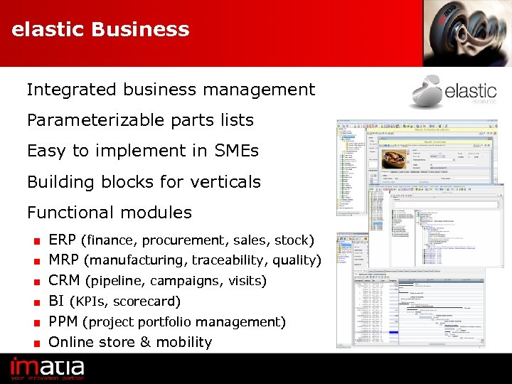 elastic Business Integrated business management Parameterizable parts lists Easy to implement in SMEs Building