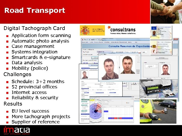 Road Transport Digital Tachograph Card Application form scanning Automatic photo analysis Case management Systems