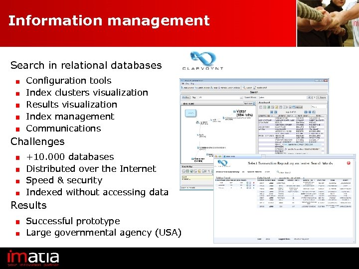 Information management Search in relational databases Configuration tools Index clusters visualization Results visualization Index
