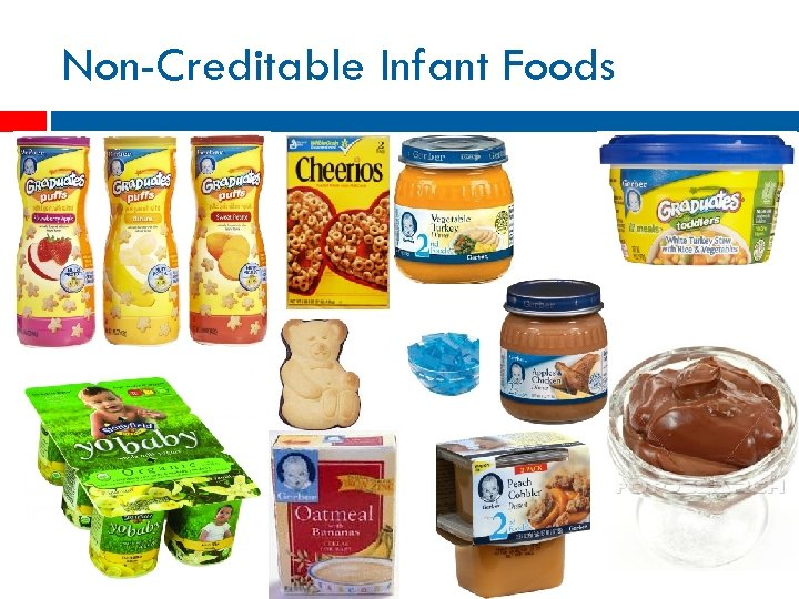 Non-Creditable Infant Foods