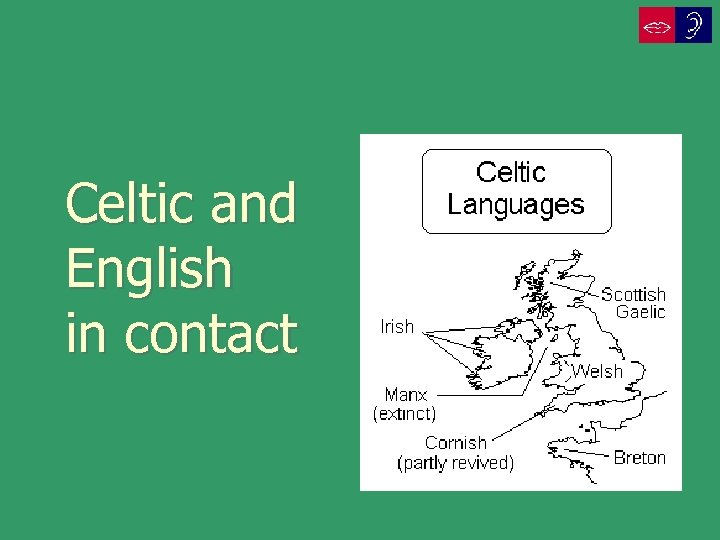 Celtic and English in contact