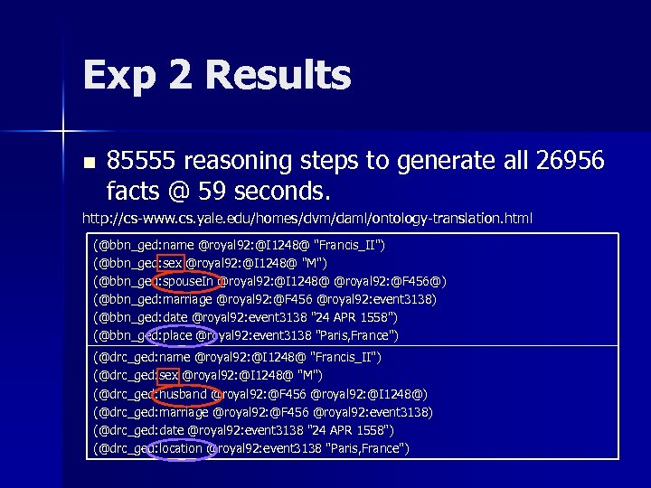 Exp 2 Results n 85555 reasoning steps to generate all 26956 facts @ 59