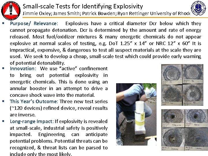 Small-scale Tests for Identifying Explosivity Jimmie Oxley; James Smith; Patrick Bowden; Ryan Rettinger University